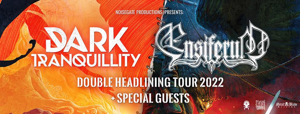 DARK TRANQUILLITY   ENSIFERUM - Double Headliner Tour
