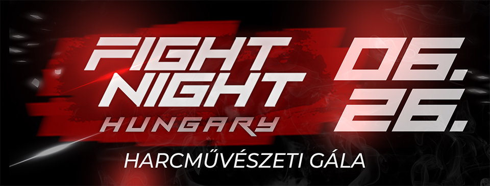 FIGHT NIGHT HUNGARY