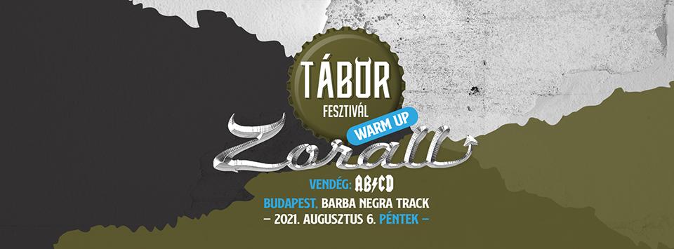 Zorall - Budapest   TÁBOR Fesztivál 2021 Warm Up